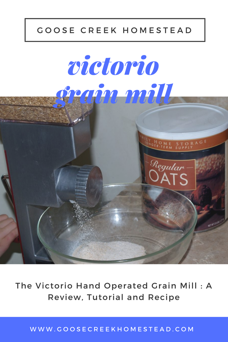 The Victorio Hand Operated Grain Mill : A Review, Tutorial and Recipe