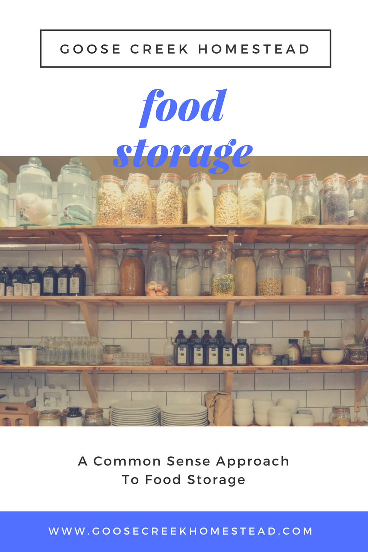 A Common Sense Approach To Food Storage; Goose Creek H