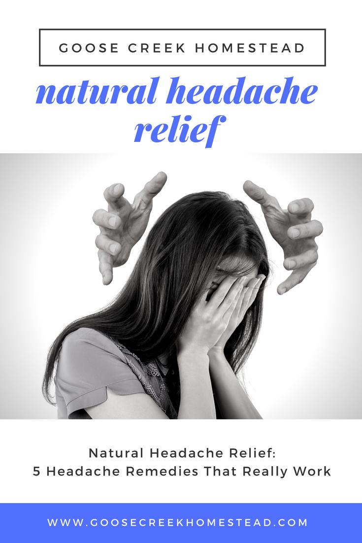 Natural Headache Relief: 5 Headache Remedies That Really